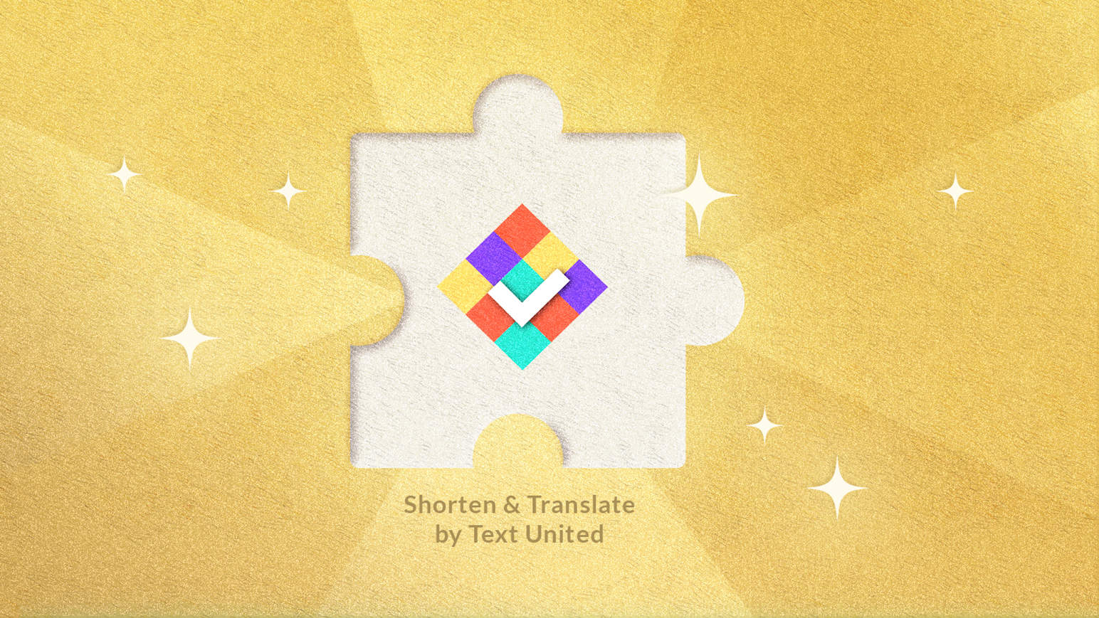 Text United Launches Shorten & Translate Chrome Extension