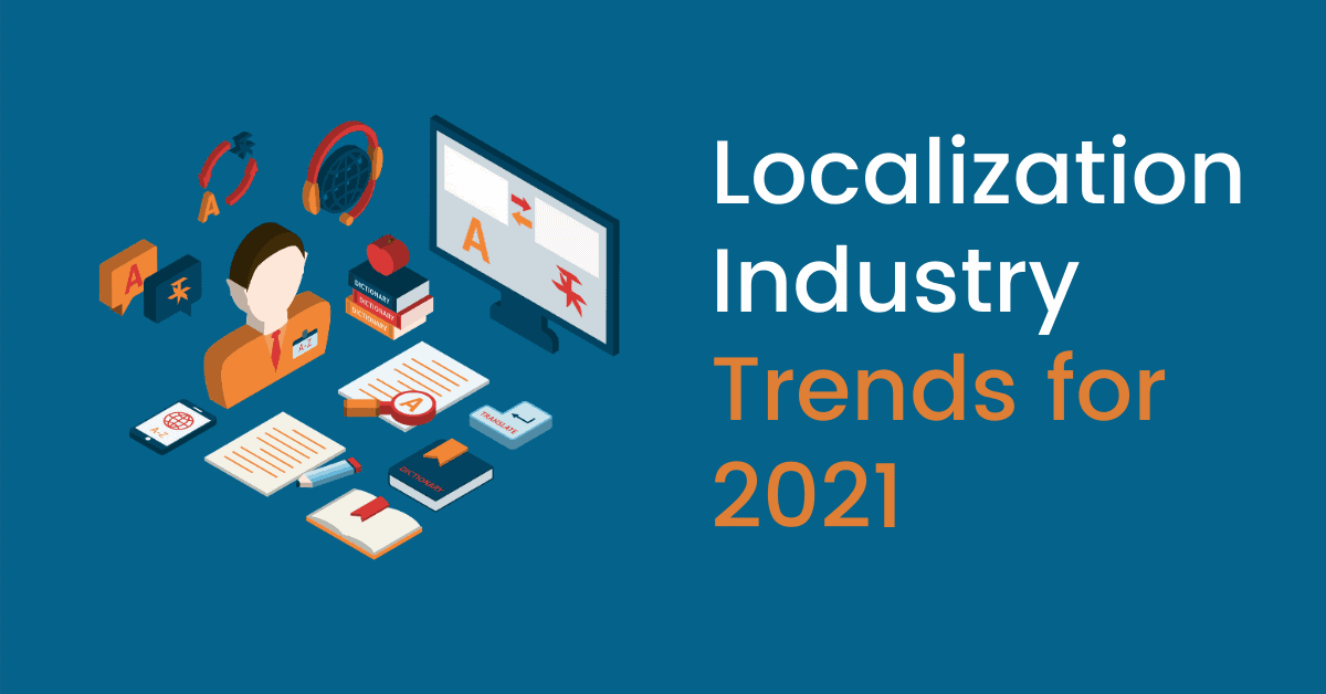 Localization Industry Trends for 2021